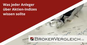 Was-jeder-Anleger-ueber-Aktien-Indizes-wissen-sollte
