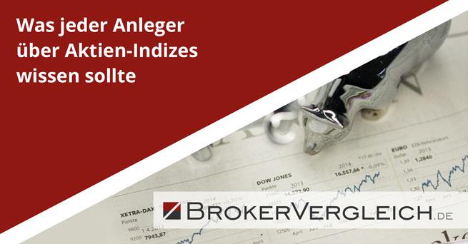 Was jeder Anleger über Aktien-Indizes wissen sollte