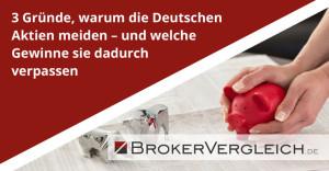 3 Gründe, warum die Deutschen Aktien meiden - und welche Gewinne sie dadurch verpassen