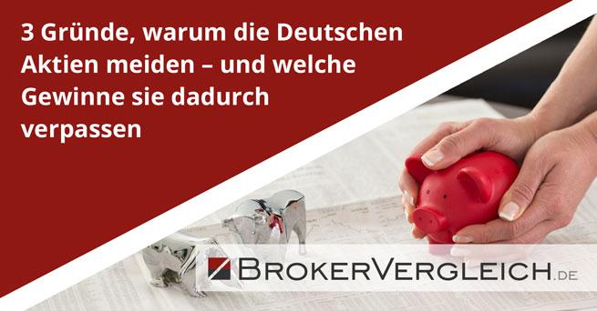 3 Gründe, warum die Deutschen Aktien meiden – und welche Gewinne sie dadurch verpassen