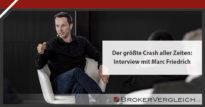 Zum Beitrag - Der größte Crash aller Zeiten - Interview mit Marc Friedrich