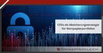Zum Beitrag - CFDs als Absicherungsstrategie für Wertpapierportfolios