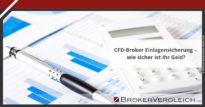 Zum Beitrag - CFD-Broker Einlagensicherung - wie sicher ist Ihr Geld?