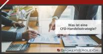 Zum Beitrag - Was ist eine CFD Handelsstrategie?