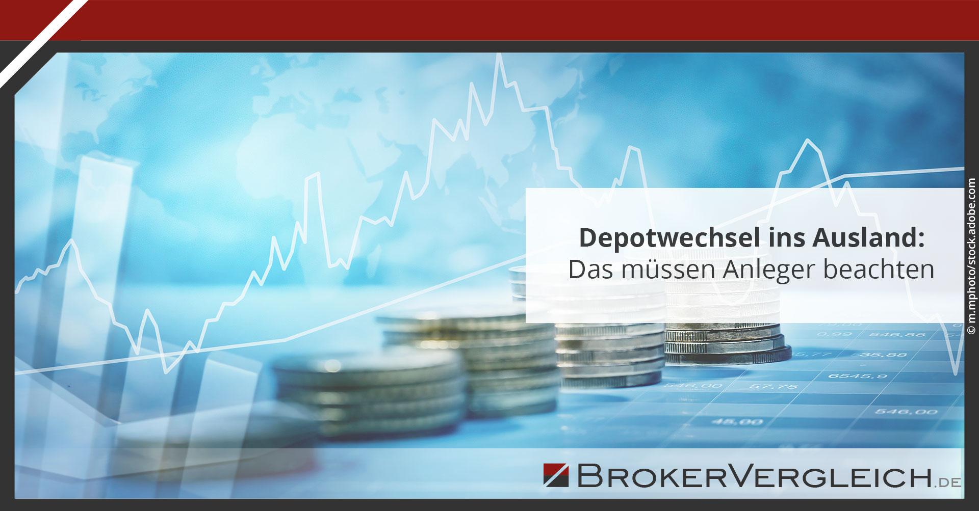 Zum Beitrag - Depotwechsel ins Ausland: Das müssen Anleger beachten