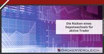 Zum Beitrag - Die Risiken eines Depotwechsels für aktive Trader