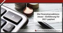 Zum Beitrag - Finanztransaktionssteuer ab 2021?