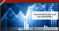 Zum Beitrag - Futures-Kontrakte und der Hebeleffekt