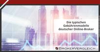 Zum Beitrag - Die typischen Gebührenmodelle deutscher Online-Broker