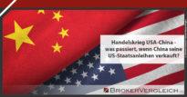 Zum Beitrag - Handelskrieg USA-China - was passiert, wenn China seine US-Staatsanleihen verkauft?