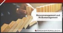 Zum Beitrag - Moneymanagement und Risikomanagement
