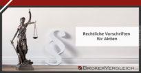 Zum Beitrag - Rechtliche Vorschriften für Aktien