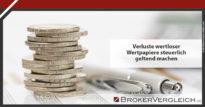 Zum Beitrag - Verluste wertloser Wertpapiere steuerlich geltend machen