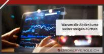 Zum Beitrag - Warum die Aktienkurse weiter steigen